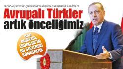 Avrupalı Türkler artık önceliğimiz