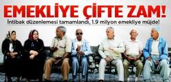 Yılbaşında 1.9 Milyon Emekliye Çifte Zam